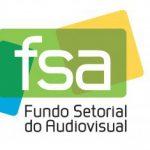 FSA abre inscrições em editais que investem na produção de conteúdo para cinema e TV